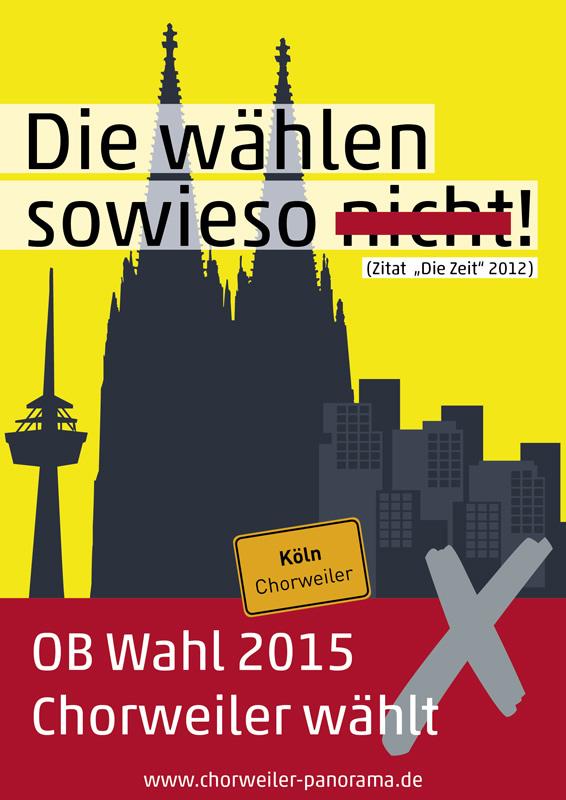 Plakat OB-Wahl 2015 in Chorweiler